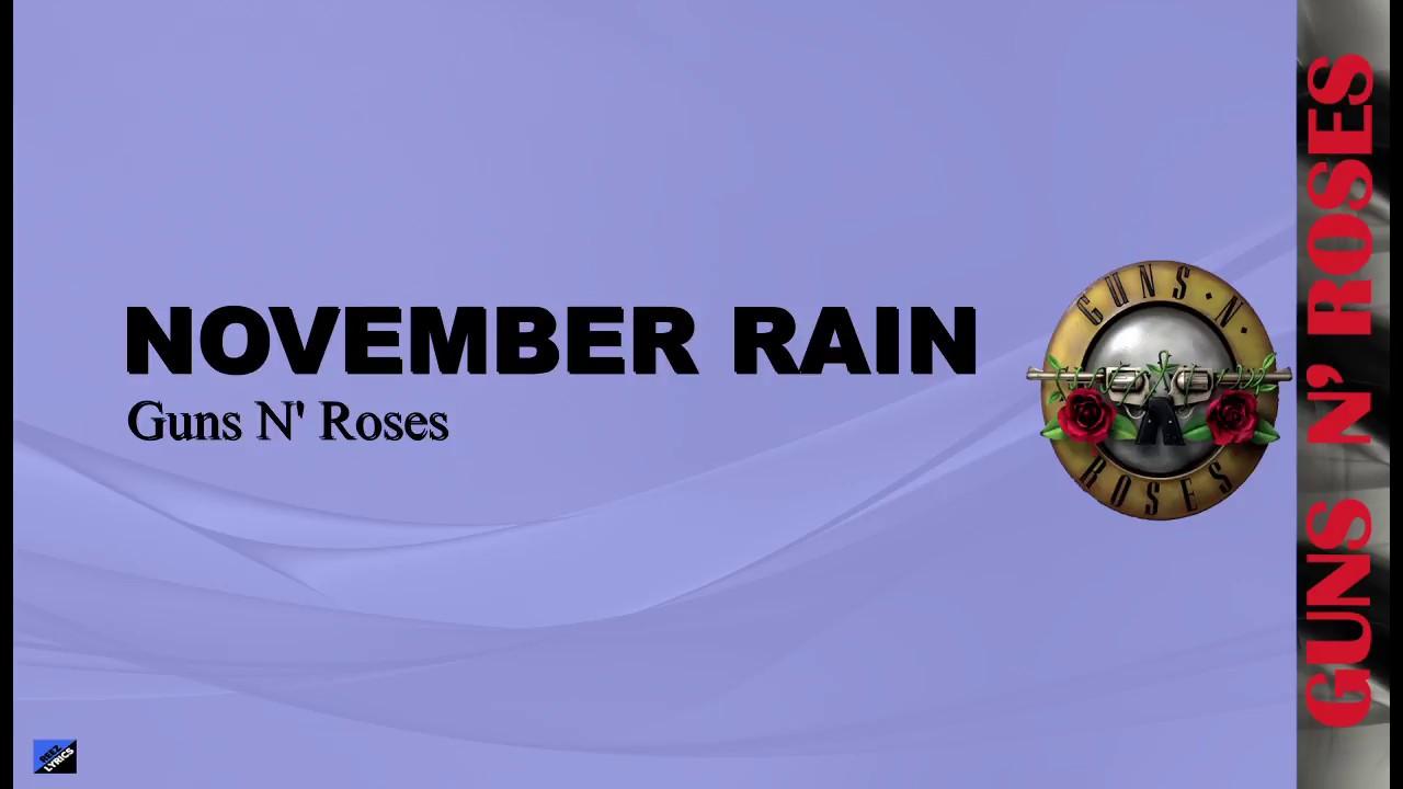 November Rain - Guns N' Roses (HD Lyrics) - YouTube