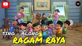 Upin & Ipin – Ragam Raya (Sing – Along)