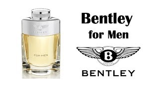 Bentley For Men fragrance/cologne review