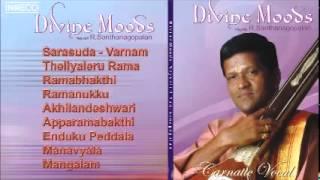 CARNATIC VOCAL | DIVINE MOODS | NEYVELI. R. SANTHANAGOPALAN | JUKEBOX