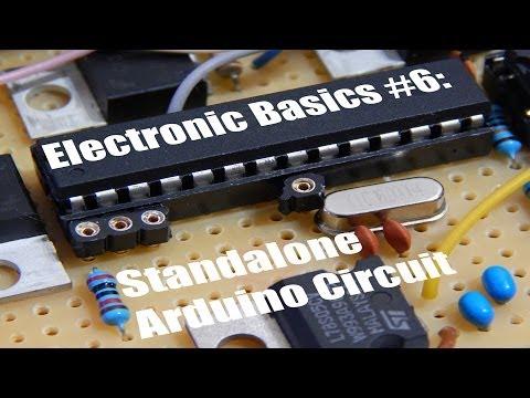 Electronic Basics #6: Standalone Arduino Circuit