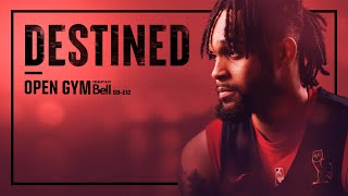 Open Gym pres. by Bell S9E12 | Gary Trent Jr. makes an impact with the Toronto Raptors