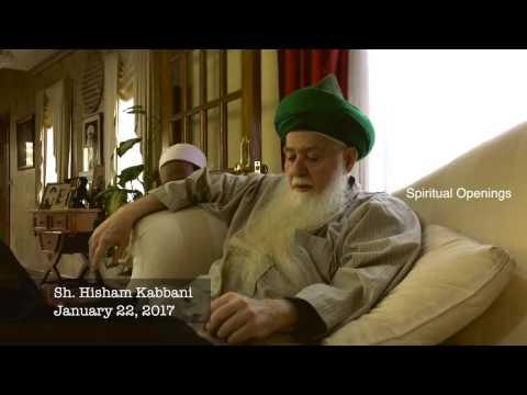 Shaykh Hisham Kabbani -- Spiritual Openings