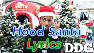 DDG - Hood Santa (Lyrics)