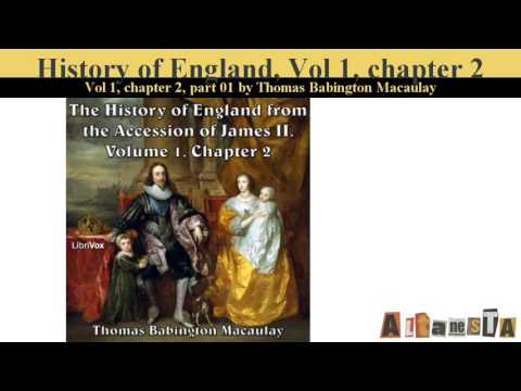 The History of England, from the Accession of James II - (Volume 1, Chapter 02)