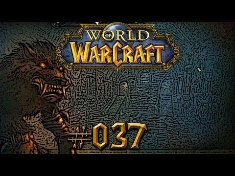 Let's Play - World of Warcraft - Part #037 [Deutsch/German]: Die alte Burg Schattenfang