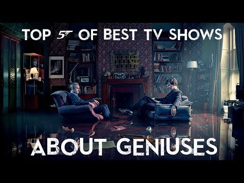TOP 5 Best TV Shows About Geniuses