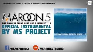 Maroon 5 - This Summer's Gonna Hurt Like A Motherf****r (Official Instrumental) + DL