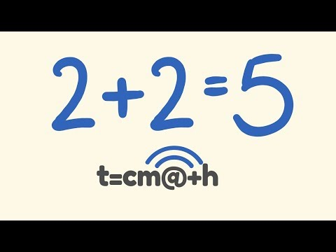 Proof That 2+2=5....How Math Can Lie