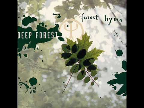 Deep ForestForest Hymn Ambient Mix