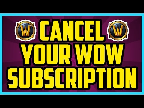 How To Cancel World Of Warcraft Subscription 2017 (QUICK & E