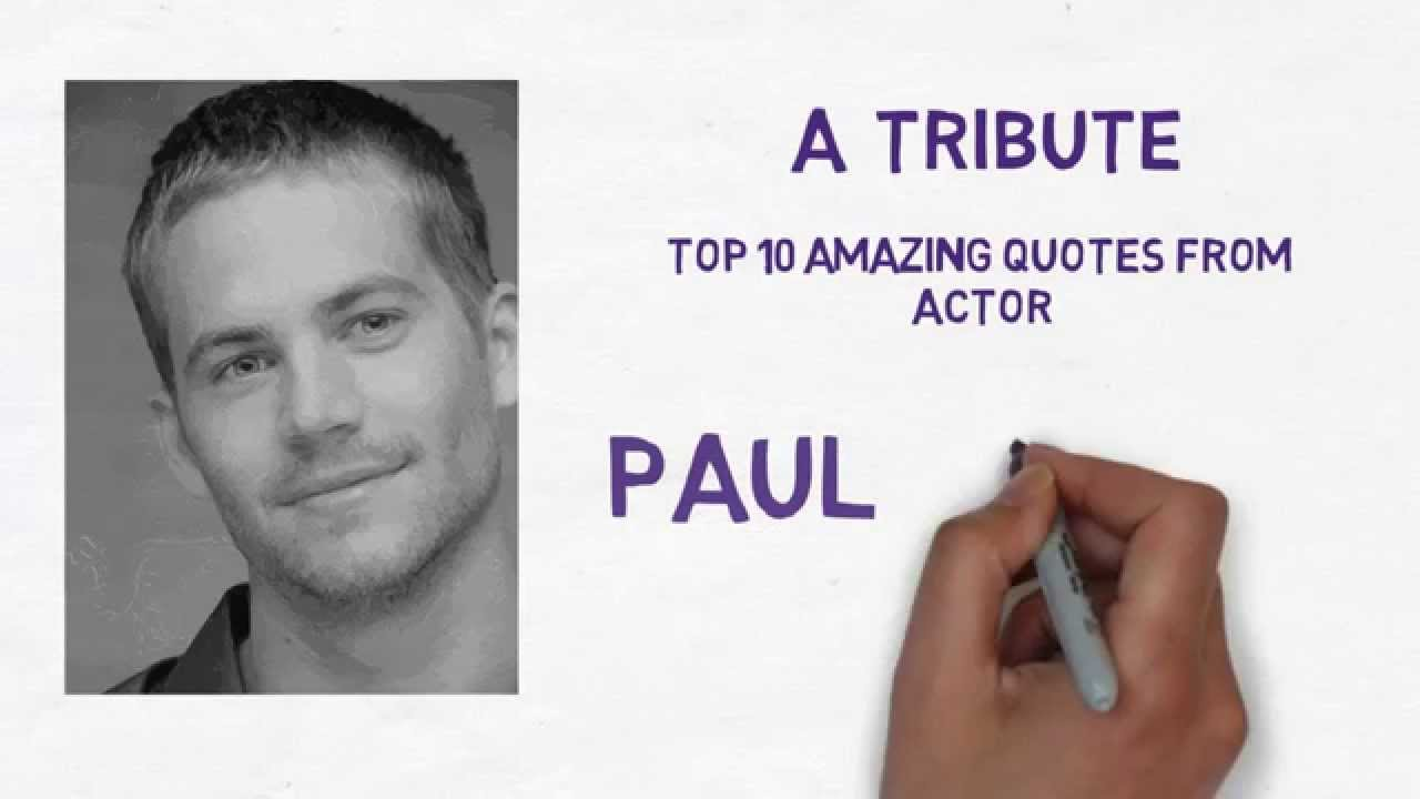 Paul Walker S Best Quote: Top 10 Amazing Inspirational Quotes Of Actor Paul Walker