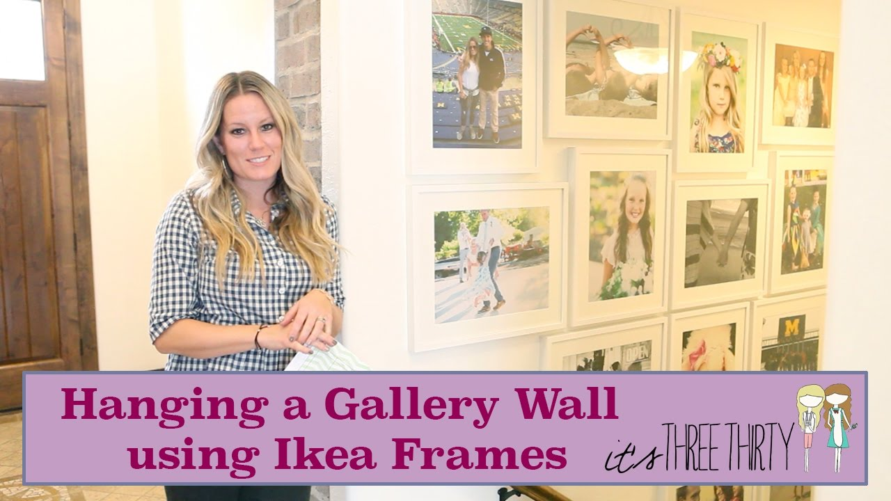 How To: Hanging Gallery Photo Wall using Ikea Frames - YouTube