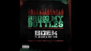 Download Bring My Bottles - Young Buck Ft. 50 Cent & Tony Yayo MP3 song and Music Video