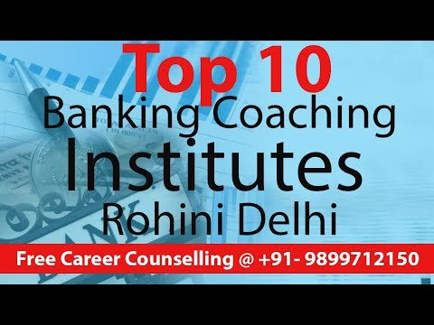Top 10 Banking Coaching Institutes In Rohini Delhi | Digital Marketing Profs