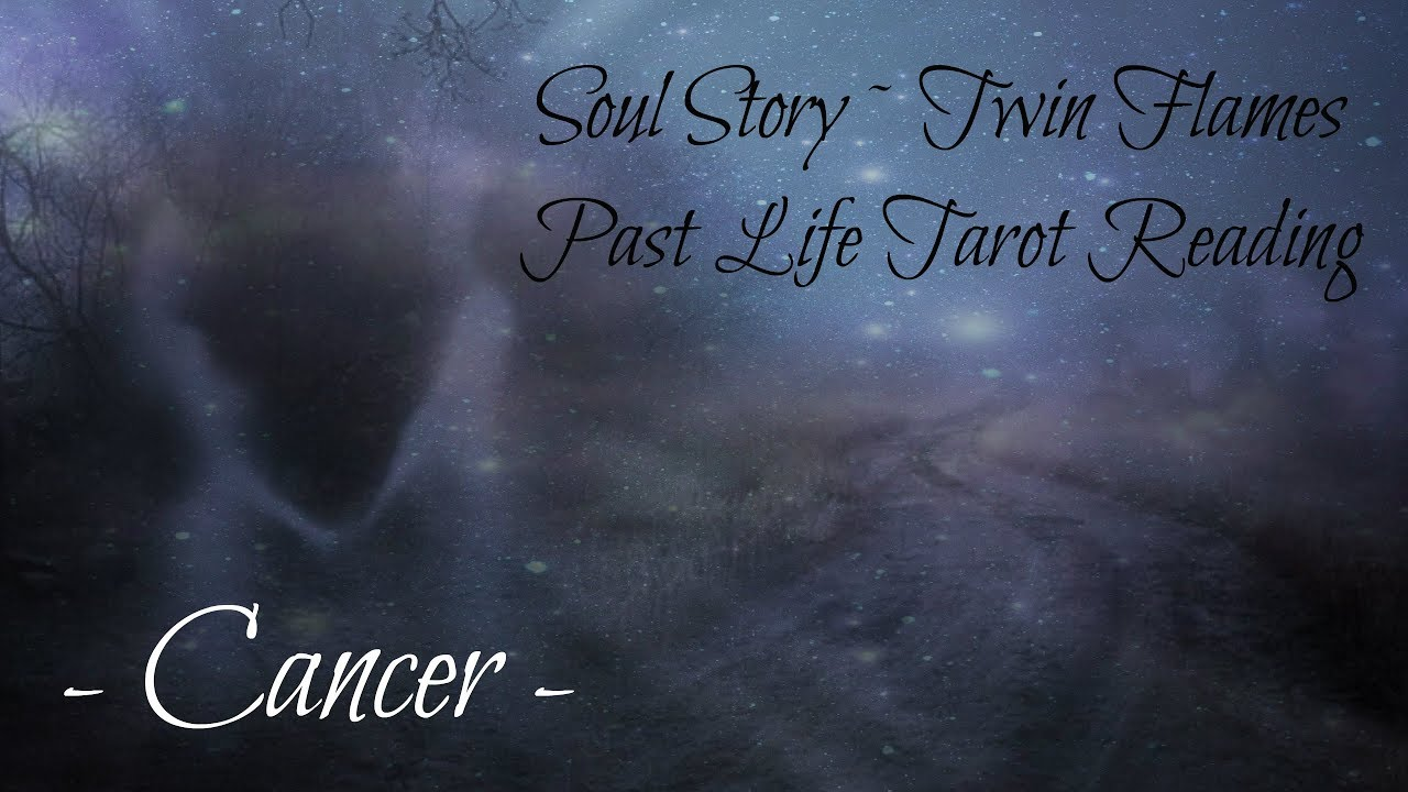 Cancer Soul Story ~ Twin Flame Past Life Reading