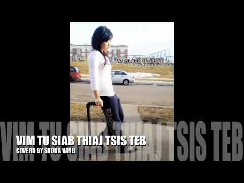 Hu Tsis Tau Koj Girl Version Vim Tu Siab Thiaj Tsis Teb Cover by Shoua Vang thumbnail