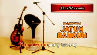 Haqiem Rusli - Jatuh Bangun ( Karaoke Versi Akustik )