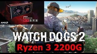 Watch Dogs 2 - Ryzen 3 2200G + RX590 8GB