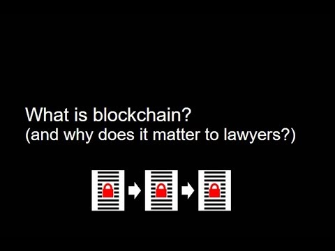 A simple explanation of blockchain (and why it is relevant to lawyers)