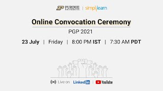Welcome To Purdue - Simplilearn Online Convocation   PGP 2021   23rd Jul 2021   Simplilearn