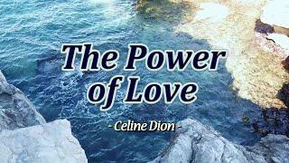 The Power Of Love - KARAOKE VERSION - as popularized by Celine Dion