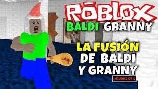 THE BALDI AND GRANNY FUSION! ROBLOX: BALDI GRANNY