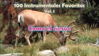 100 Instrumentales Favoritos vol. 1 - 018 Como el ciervo