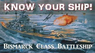 World of Warships - Know Your Ship! - Bismarck Class Battleship