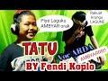 Cover Lagu AMBYARR ||TATU voc arda BY Fendi Koplo feat Deddy Keyboard