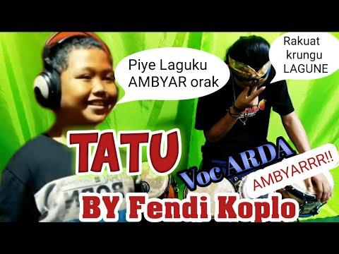 cover-lagu-ambyarr-||tatu-voc-arda-by-fendi-koplo-feat-deddy-keyboard