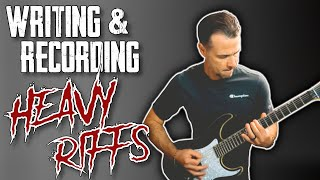 🎸Writing & Recording HEAVY RIFFS step by step