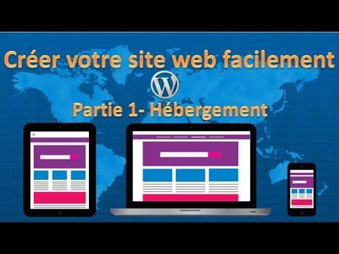 Tutoriel: comment créer un site internet facilement avec Worldpress partie 1 hébergement