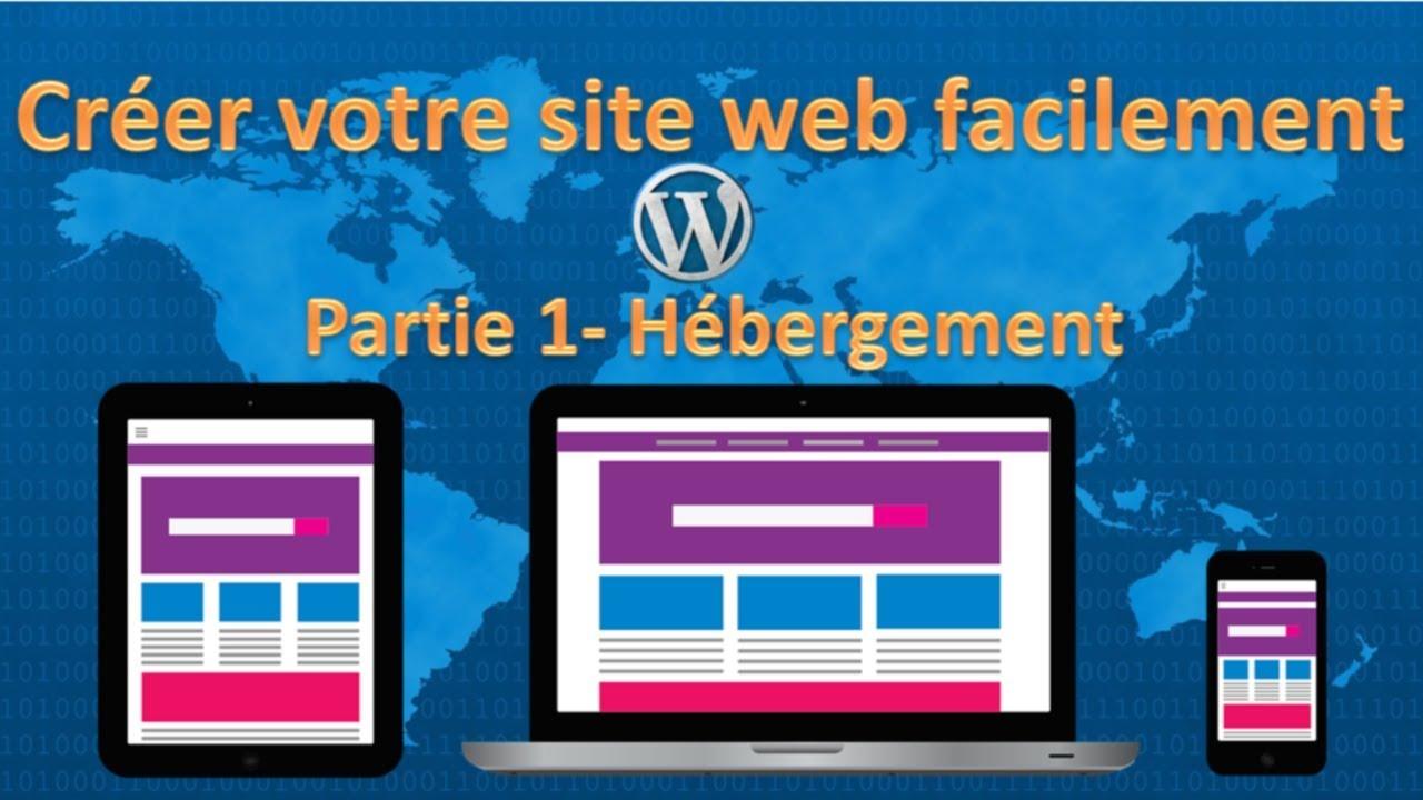 Tutoriel: comment créer un site internet facilement avec ...