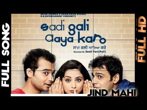 Jind Mahi - Sadi Gali Aya Karo - [Full Video] - 2012 - Latest Punjabi Songs   Yellow Music