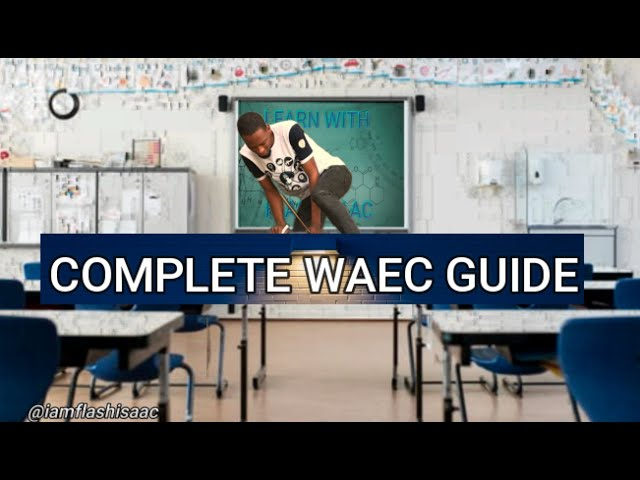 WAEC Date 2020, Timetable, Result And News Update