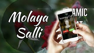 Molaya salli - Hot New Islamic Ringtone 2019