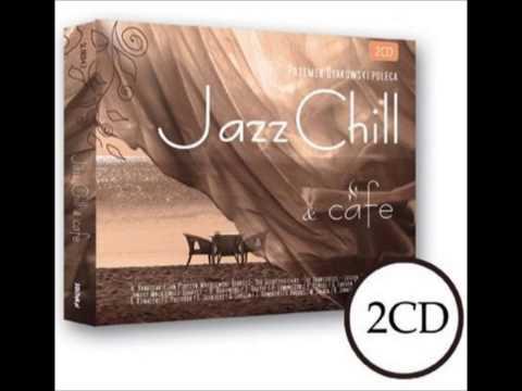 Na dzień co miał przedwczoraj przyjść - Leszek Dranicki - Jazz Chill & Cafe.wmv