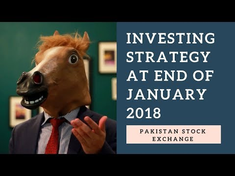Pakistan Stock Market strategy at end of January 2018