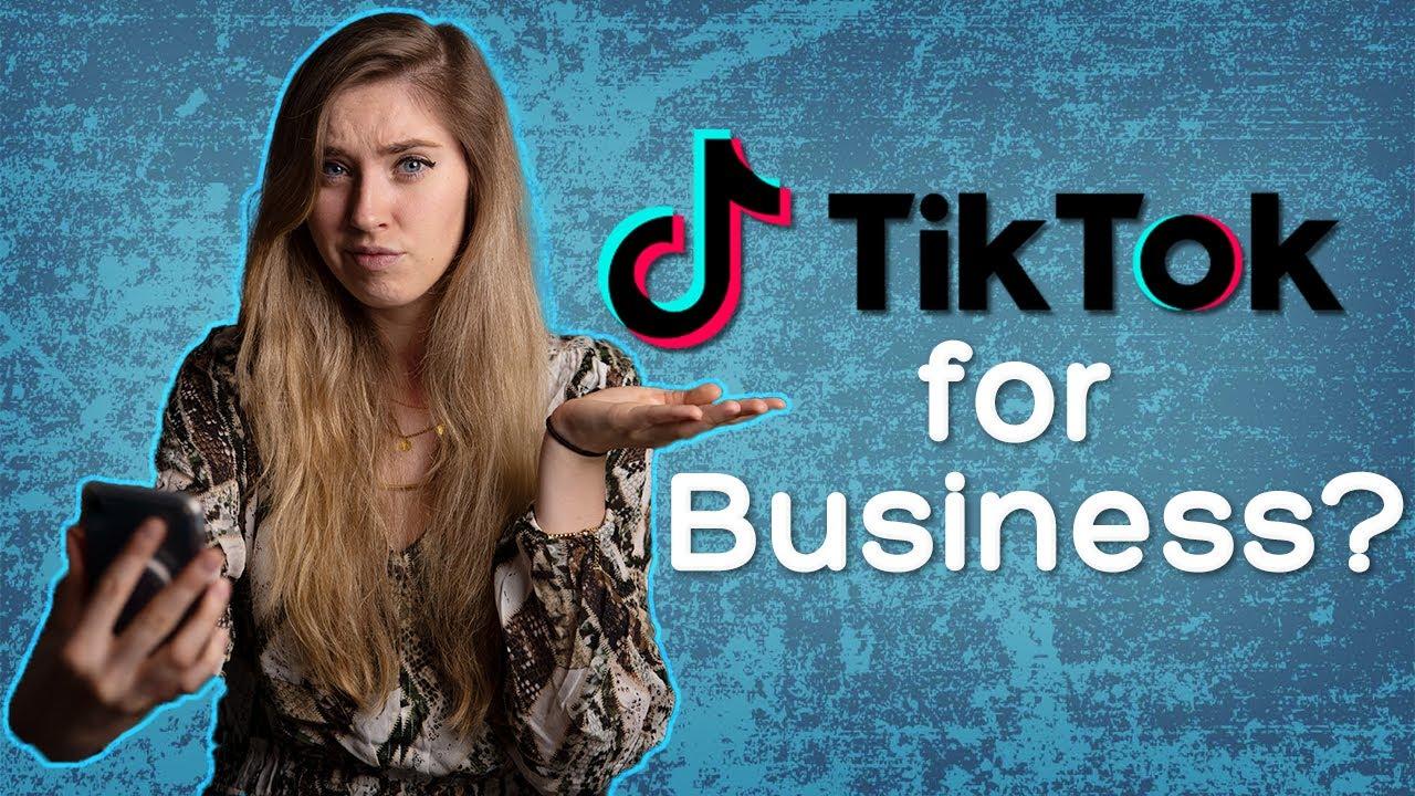 TikTok for Business?