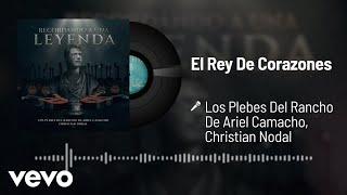 Los Plebes Del Rancho De Ariel Camacho, Christian Nodal - El Rey De Corazones (Audio)