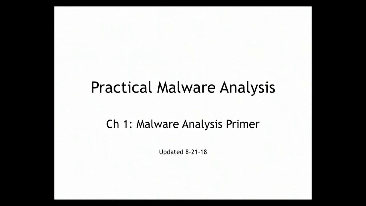 CNIT 126: Practical Malware Analysis -- Sam Bowne