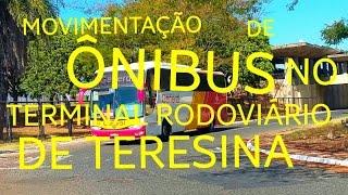 MOVIMENTAÇÃO DE ÔNIBUS NA RODOVIÁRIA DE TERESINA #13