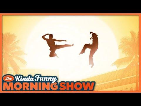 Nick's Cobra Kai Review - The Kinda Funny Morning Show 05.11.18