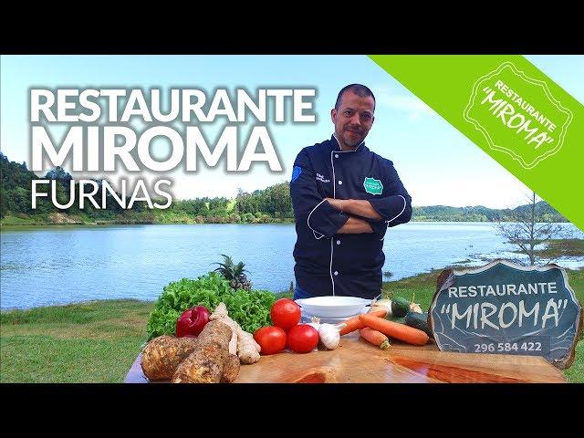 Restaurante Miroma - Furnas, São Miguel - Açores