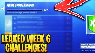 FORTNITE SEASON 8 WEEK 6 CHALLENGES LEAKED! WEEK 6 ALL CHALLENGES!