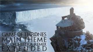 Game of Thrones Main Theme - Epic Orchestra Remix (Extended)...