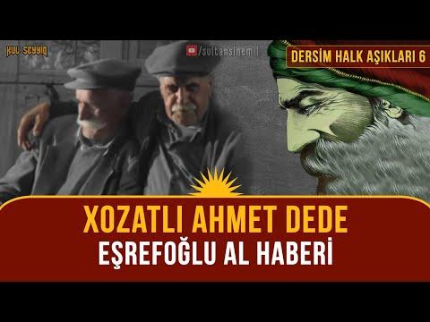 Xozatlı Ahmet Dede - Eşrefoğlu Al Haberi (+Alevi Fıkrası)