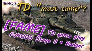WORLD OF TANKS: [FAME] TD game play, FV4005 Stage II + Badger, WoT