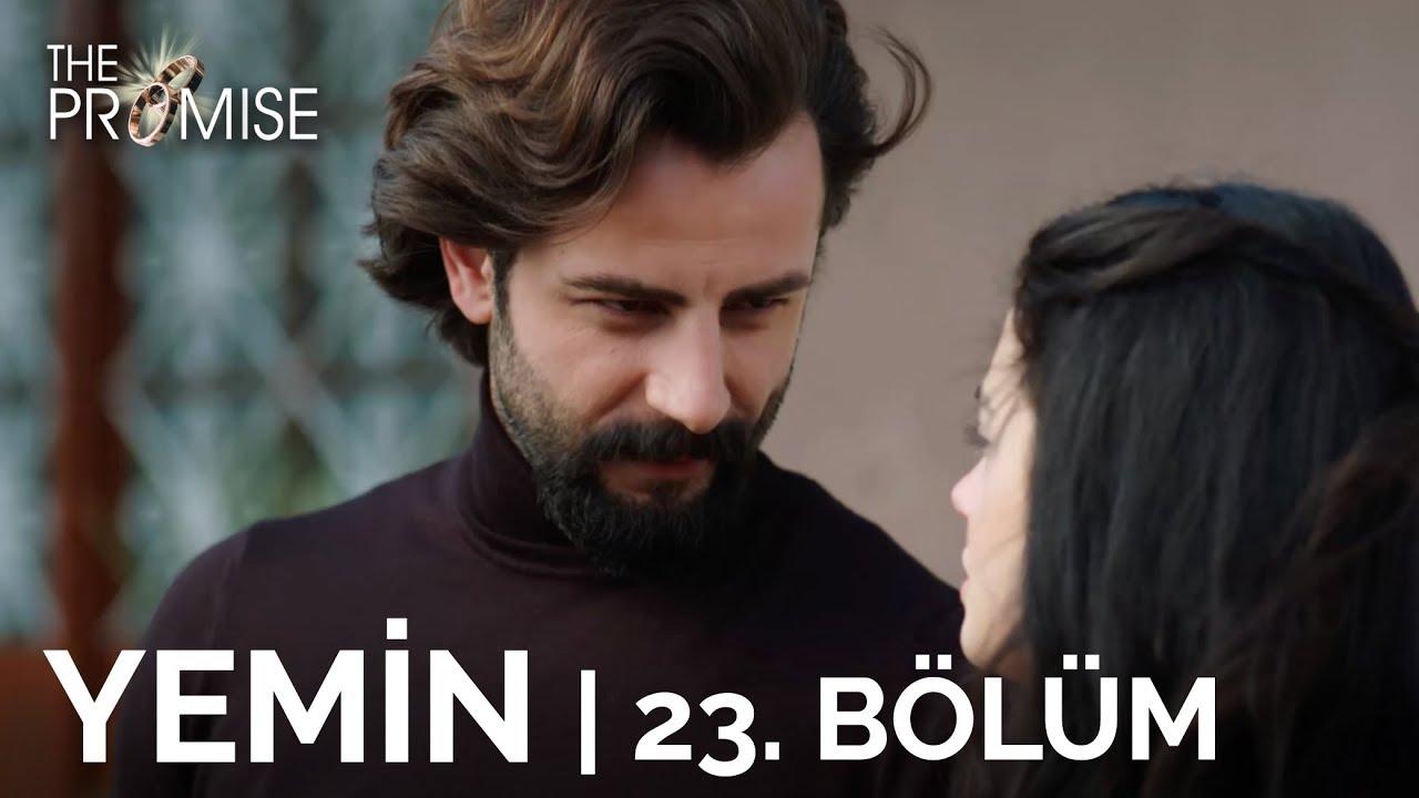 Yemin (The Promise) 23  Bölüm   Season 1 Episode 23